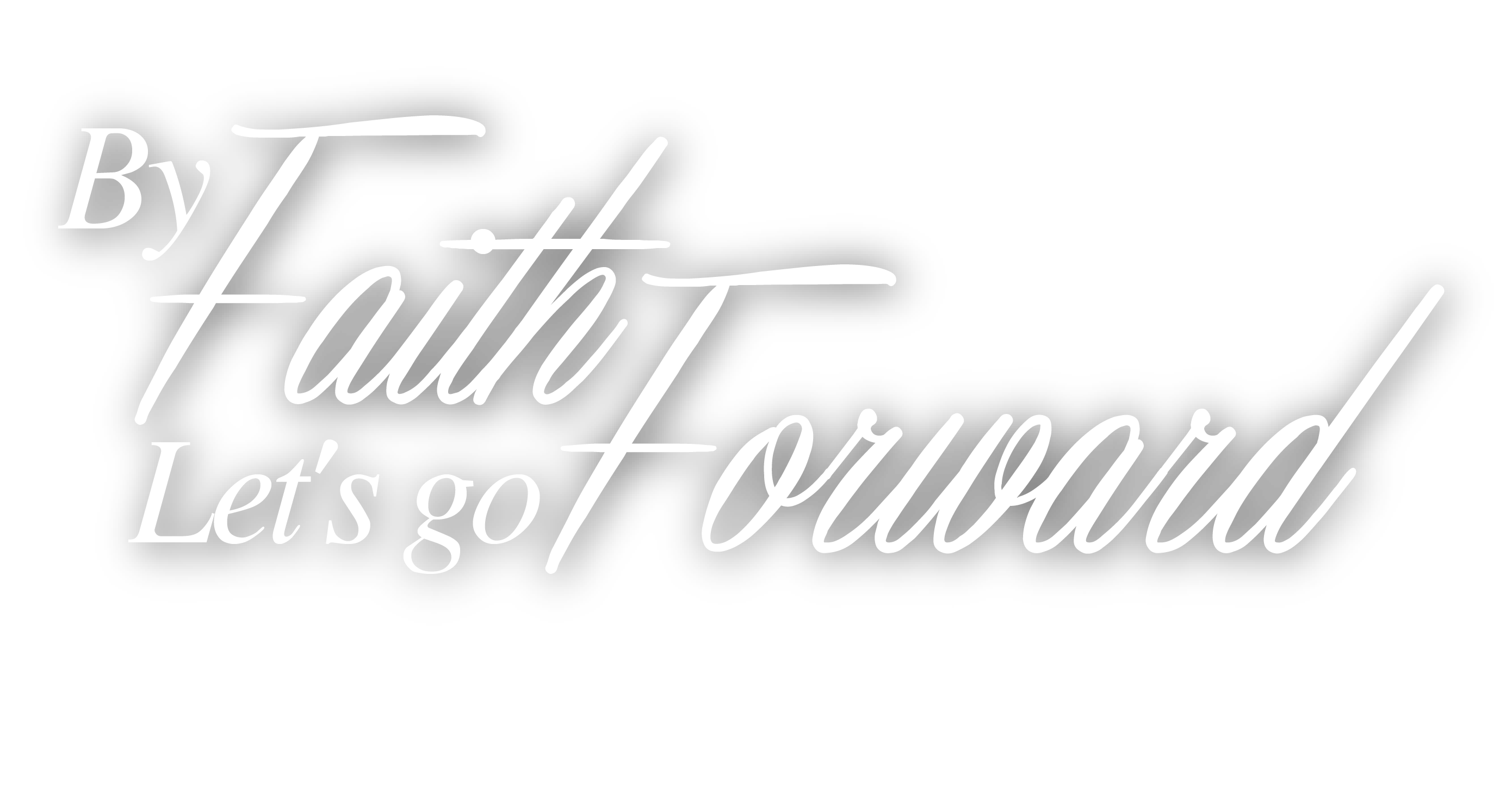 byfaithwegoforward